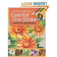 Essential One-Stroke Painting Reference (1600617565) by Dewberry, Donna