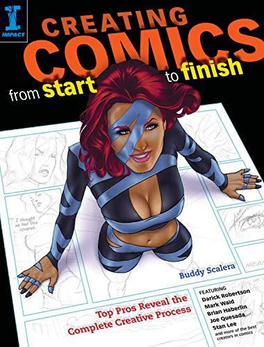 Creating Comics from Start to Finish: Top: Buddy Scalera; Stan