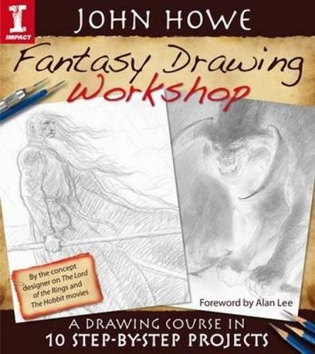 9781600617737: John Howe Fantasy Drawing Workshop