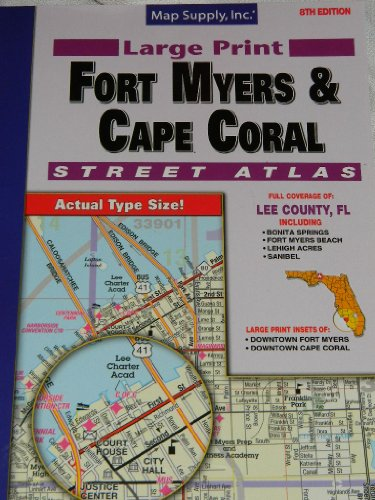 Fort Myers & Cape Coral Street Atlas,: Map Supply Inc.