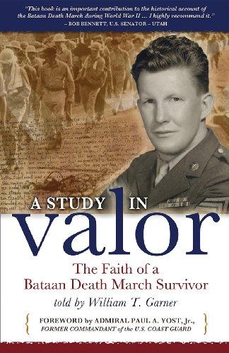 9781600651052: A Study in Valor: The Faith of a Bataan Death March Survivor