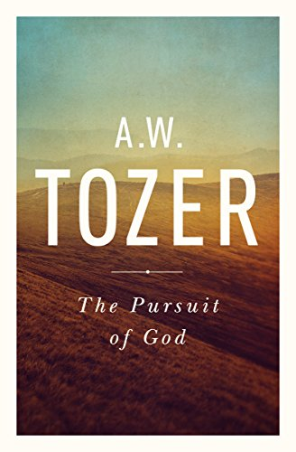 9781600660030: The Pursuit of God: The Human Thirst for the Divine
