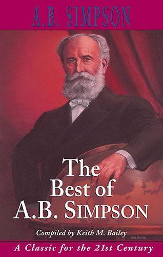 9781600660115: The Best of A. B. Simpson