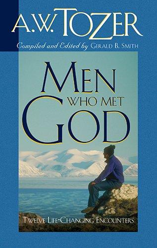 9781600660191: Men Who Met God: Twelve Life-Changing Encounters