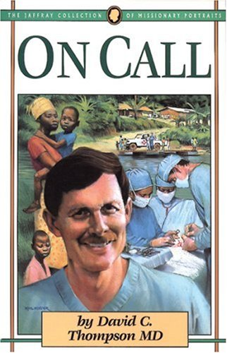 9781600660382: On Call (Jaffray Collection of Missionary Portraits)
