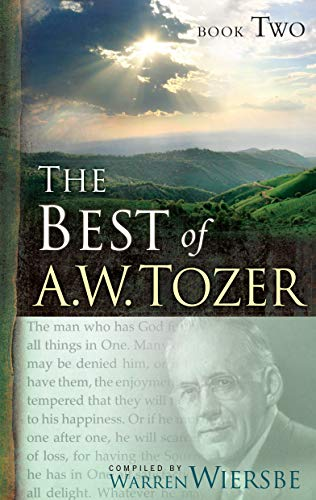 The Best of A.W. Tozer, Book Two: Tozer, A. W.
