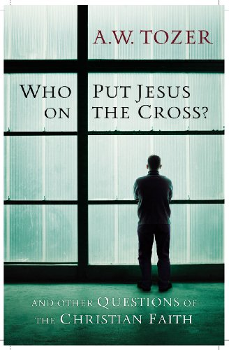 9781600660726: Who Put Jesus on the Cross?: And Other Questions of the Christian Faith