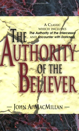 9781600660832: The Authority of the Believer