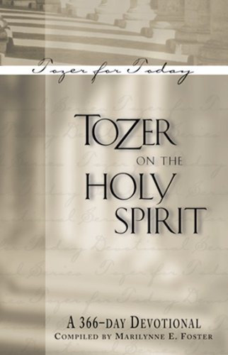 9781600661167: Tozer on the Holy Spirit: A 366-Day Devotional (Tozer for Today)