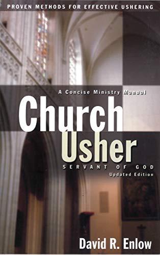 9781600661785: Church Usher: Servant of God: Proven Methods for Effective Ushering