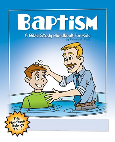9781600661945: Baptism: A Bible Study Wordbook for Kids (WordBooks)