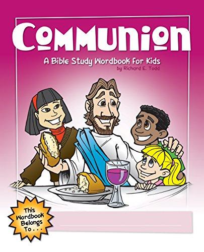 9781600661952: Communion: A Bible Study Wordbook for Kids (Children's Wordbooks)