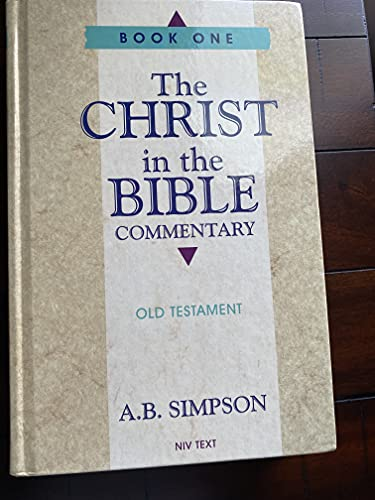 9781600662218: The Christ In The Bible Commentary Book One