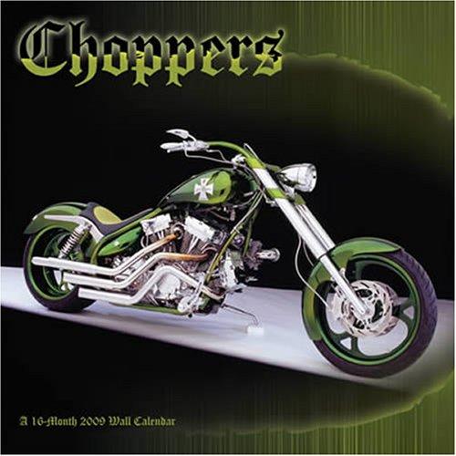 9781600694981: Choppers 2009 Calendar