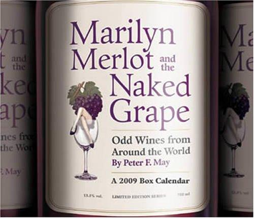 9781600696459: Marilyn Merlot and Naked Grape Boxed 2009 Calendar 990017