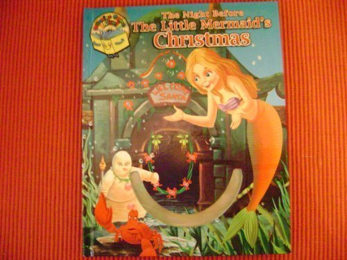 9781600721106: Night Before The Little Mermaid's Christmas VerseBook with CD (Night Before Christmas (PC Treasures))