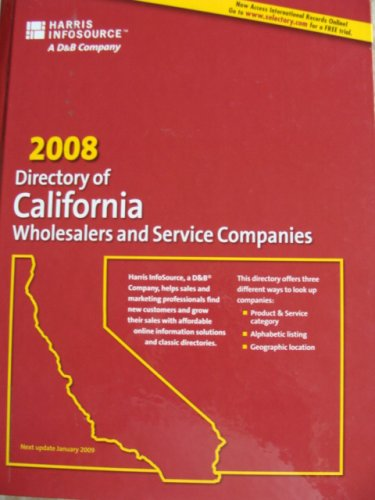 2008 Directory of California Wholesalers and Service Companies (Directory of California Wholesalers...