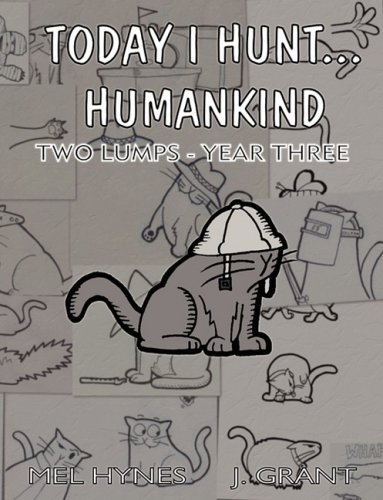 9781600761324: Today I Hunt...Humankind (Two Lumps)