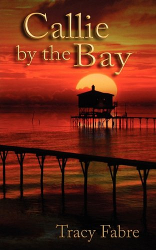 9781600763229: Callie by the Bay