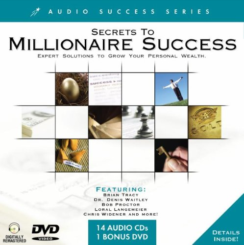 Secrets to Millionaire Success: Expert Solutions to Grow Your Personal Wealth (Audio Success) (1600772749) by Tracy Brian; Denis Waitley; Bob Proctor; Loral Langemeier; Chris Widener