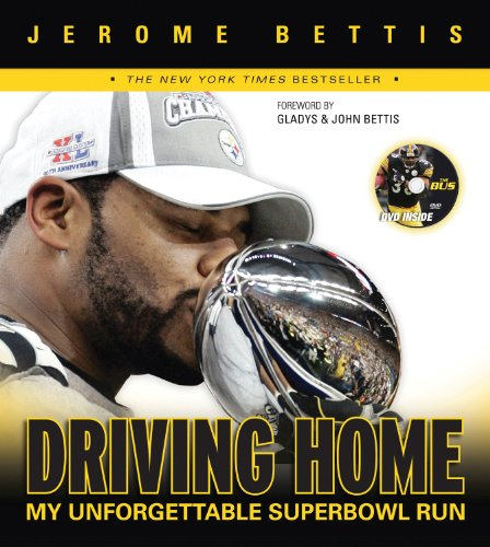 9781600780400: Driving Home: My Unforgettable Super Bowl Run