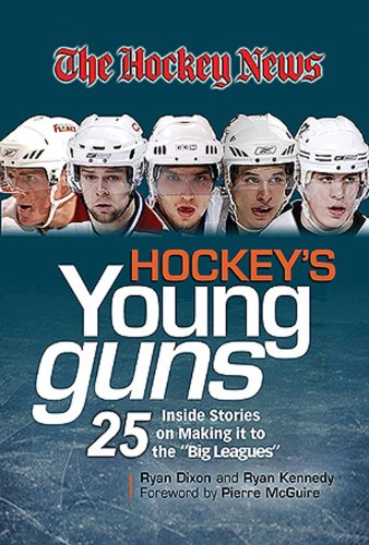 """9781600780837: Hockey's Young Guns: 25 Inside Stories on Making it to the """"Big Leagues"""" (The Hockey News)"""