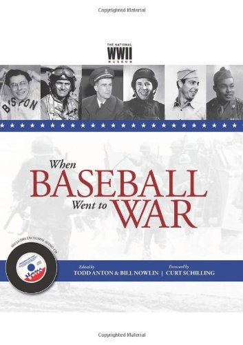 When Baseball Went to War (with CD): Nowlin, Bill