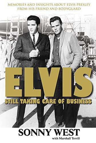 Elvis: Still Taking Care of Business: West, Sonny