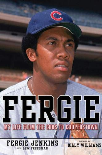 Fergie: My Life from the Cubs to Cooperstown: Jenkins, Fergie; Freedman, Lew