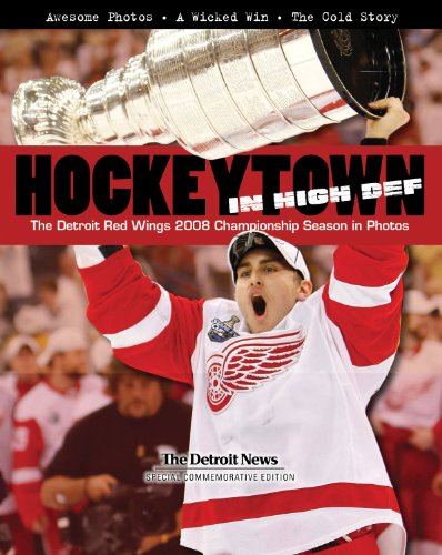 Hockeytown In High Def: The Detroit Red Wings 2008 Championship Season in Photos: The Detroit News