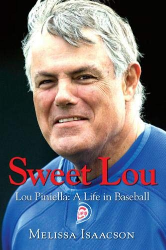 9781600782015: Sweet Lou: Lou Pinella: A Life in Baseball
