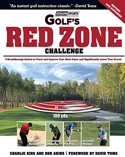 9781600782138: Golf's Red Zone Challenge: A Breakthrough System to Track and Improve Your Short Game and Significantly Lower Your Scores