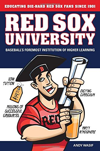9781600782183: Red Sox University: Baseball's Foremost Institution of Higher Learning