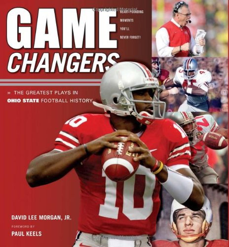 9781600782664: Game Changers: The Greatest Plays in Ohio State Football History