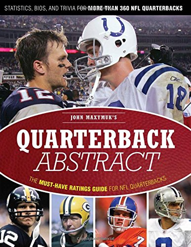 9781600782688: Quarterback Abstract: The Complete Guide to NFL Quarterbacks