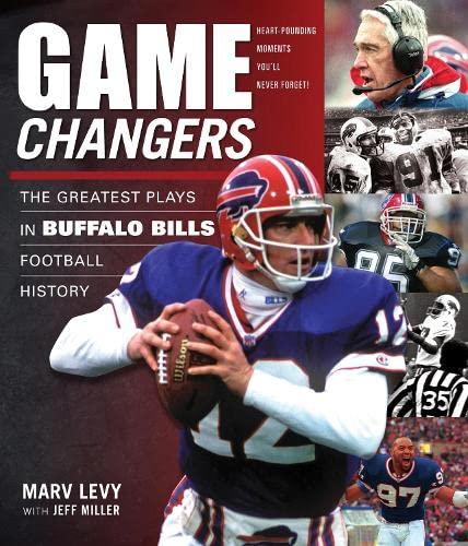 The Greatest Plays in Buffalo Bills Football History (Hardcover): Marv Levy