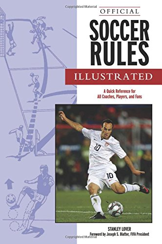 9781600782824: Official Soccer Rules Illustrated