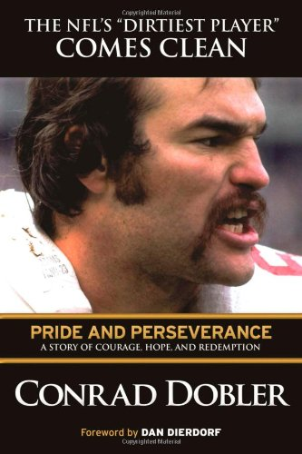 Pride and Perseverance: A Story of Courage, Hope, and Redemption: Dobler, Conrad
