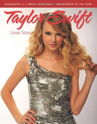 9781600783722: Taylor Swift: Love Story