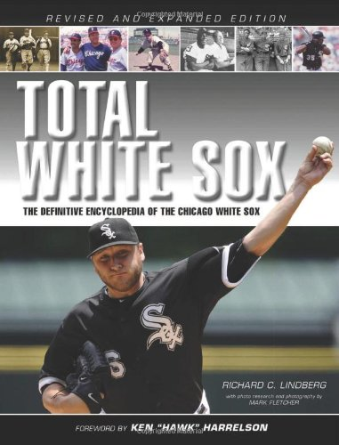 9781600784040: Total White Sox: The Definitive Encyclopedia of the Chicago White Sox