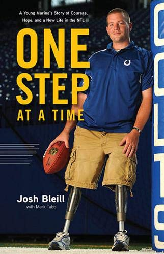 9781600785290: One Step at a Time: A Young Marine's Story of Courage, Hope and a New Life in the NFL