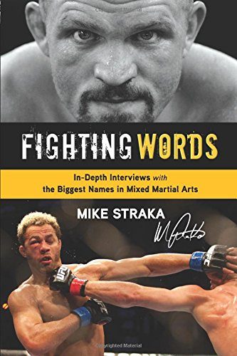9781600785634: Fighting Words: In-Depth Interviews with the Biggest Names in Mixed Martial Arts