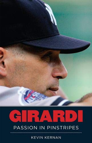 9781600785825: Girardi: Passion In Pinstripes