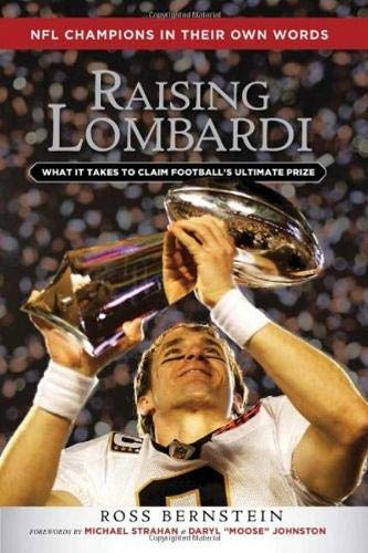 9781600786167: Raising Lombardi: What It Takes to Claim Football's Ultimate Prize