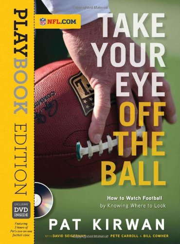 9781600786174: Take Your Eye Off the Ball: Playbook Edition