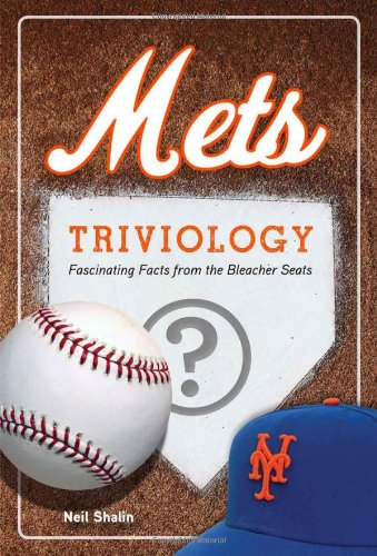 9781600786259: Mets Triviology: Fascinating Facts from the Bleacher Seats