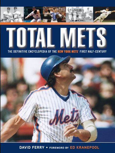 Total Mets: The Definitive Encyclopedia of the New York Mets' First Half-Century (1600786618) by Ferry, David