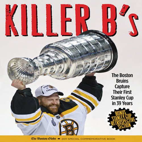 9781600786839: Killer B's: The Boston Bruins Capture Their First Stanley Cup in 39 Years