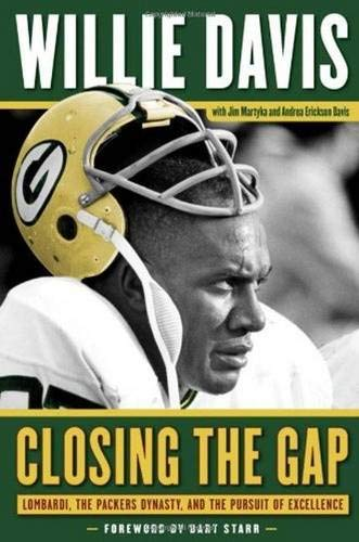 CLOSING THE GAP: Lombardi, The Packers, and The Pursuit of Excellence