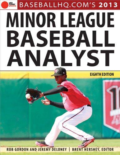 2013 Minor League Baseball Analyst (USA Today: Gordon, Rob; Deloney,
